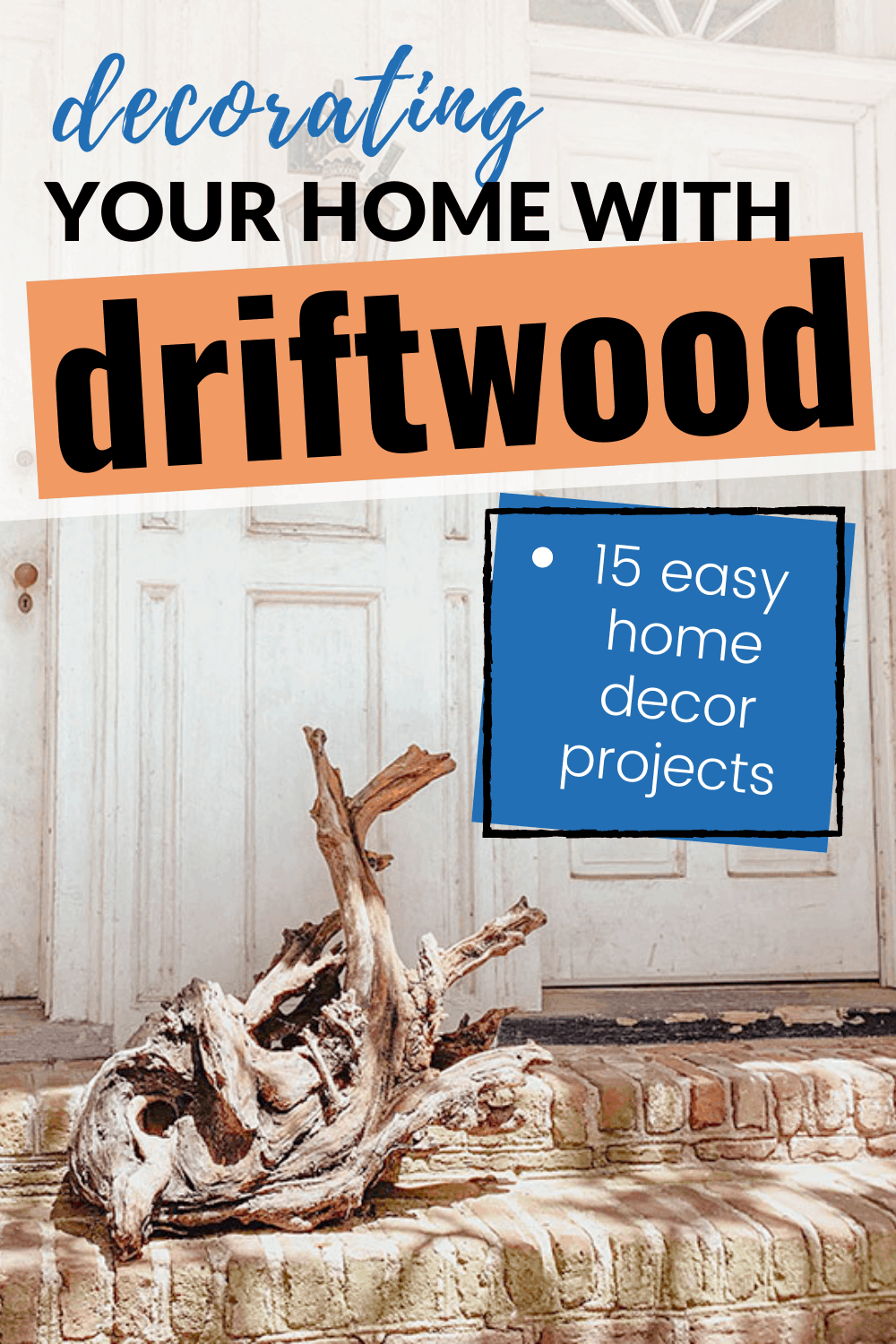 driftwood projects and crafts